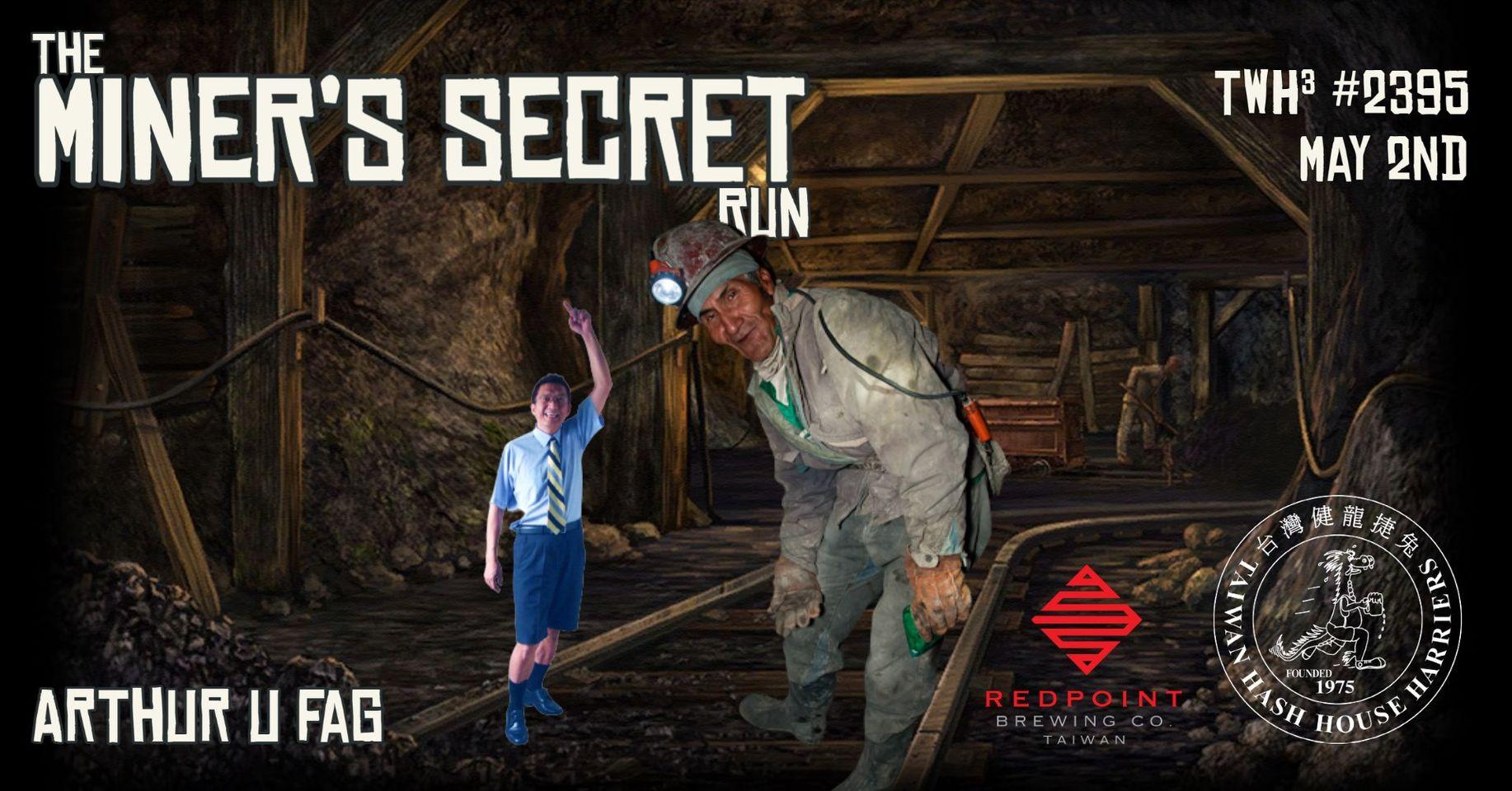 #2395 - The Miner's Secret Run