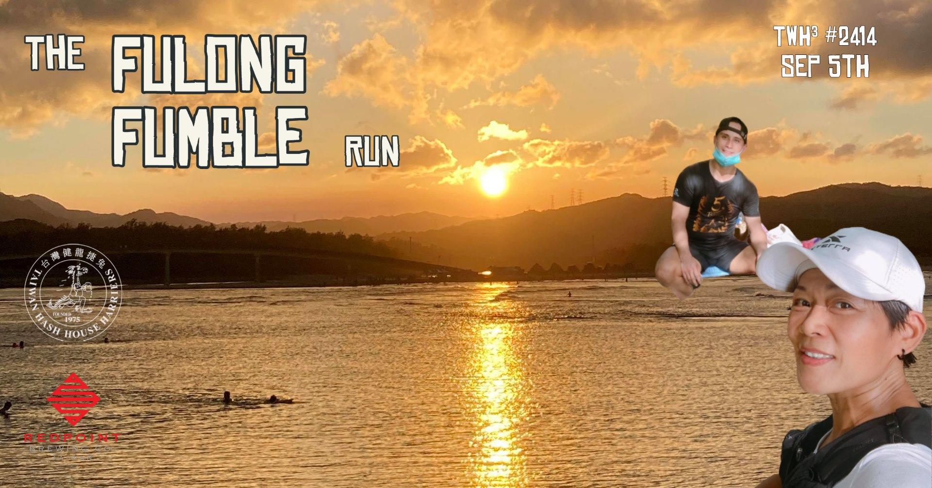 #2414 - The Fulong Fumble Run
