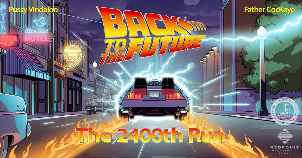 Back To The Future - The 2400th Run